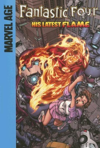 His Latest Flame (Fantastic Four) by Parker, Jeff (2006) Library Binding
