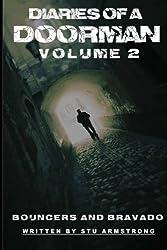 The Diaries of a Doorman - Bouncers & Bravado: Volume 2