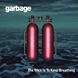The Trick Is To Keep Breathing 4 Titres