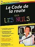 Le Code de la route 2015 poche pour les Nuls de PERMISECOLE ( 15 janvier 2015 ) - First; Édition édition 2015 (15 janvier 2015) - 15/01/2015