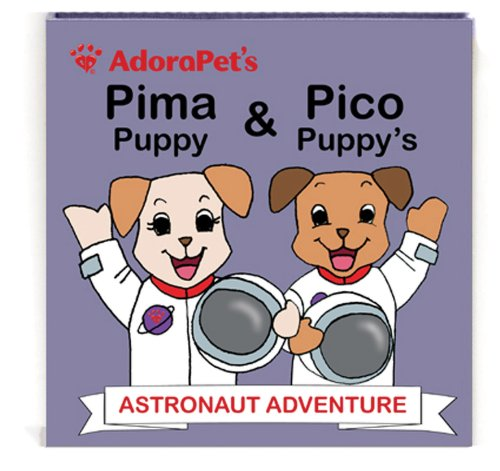 AdoraPet's Pima Puppy and Pico Puppy's Astronaut Adventure