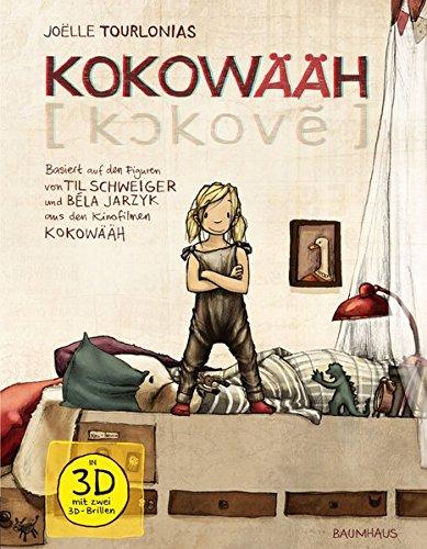 Kokowääh: Basierend auf Ideen und Figuren von Til Schweiger und Béla Jarzyk aus den Kinofilmen