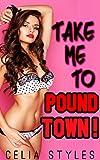EROTICA: Take Me to Pound Town! (MMF Erotic Romance, Menage, Threesome, Taboo, New Adult, Fantasy Romance, Gay Romance Book 1)