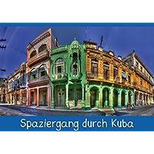 Spaziergang durch Kuba (Posterbuch DIN A2 quer): Bunte Impressionen aus Kuba (Posterbuch, 14 Seiten) (CALVENDO Orte)
