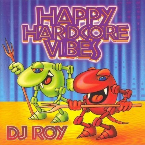 Happy Hardcore Vibes