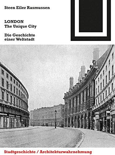 LONDON. The Unique City: Die Geschichte einer Weltstadt (Bauwelt Fundamente 149)