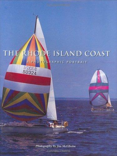 The Rhode Island Coast : A Photographic Portrait by Editors of Twin Lights Publishers Inc./PilotPress Publishers Inc. (2000-06-01)