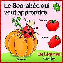 Dictionnaire Pour Enfants: Noms de Légumes (Apprendre le Français t. 2) par [offir, amit]