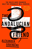 The Andalucian Friend: The First Book in the Brinkmann Trilogy (Brinkman Trilogy 1)