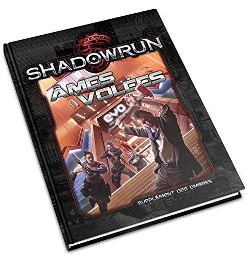 Shadowrun - Ames volées
