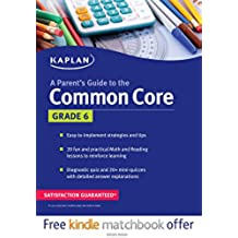 A Parent's Guide to the Common Core, Grade 6 (Kaplan Test Prep)