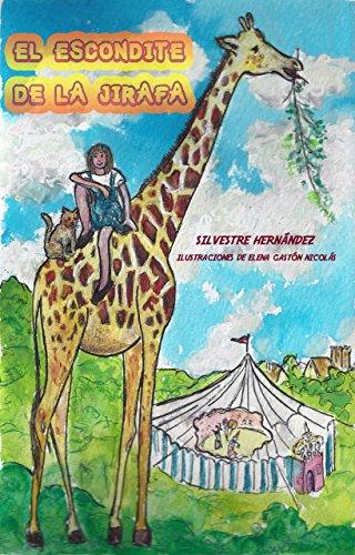 El escondite de la jirafa por Silvestre Hernandez