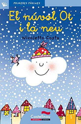 Nuvol Ot I La Neu, El - Cat. - Lc (Primeres Pàgines)