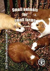 Small animals for small farms (FAO diversification booklet)