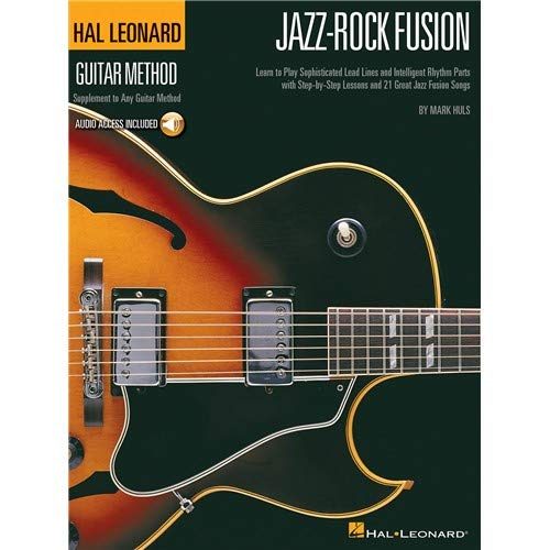 Hal Leonard Guitar Method: Jazz-Rock Fusion. Für Gitarre, Gitarrentabulatur -