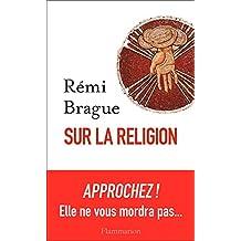 Sur la religion (Philosophie) (French Edition)