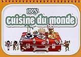 100 % cuisine du monde   Chiumino, Anne. Auteur