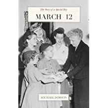 March 12: The Story of a Special Day (English Edition)