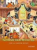 Fathpur Sikri Revisited