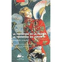 La Tentation de la France : La Tentation du Japon