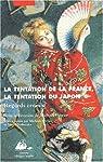 La tentation de la France, la tentation du Japon par Ferrier