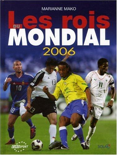 Les Rois du Mondial 2006