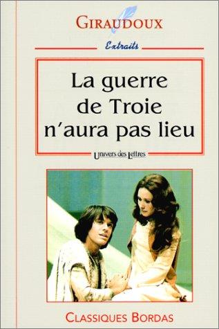 GIRAUDOUX/ULB GUERRE TROIE NP (Ancienne Edition) par Jean Giraudoux