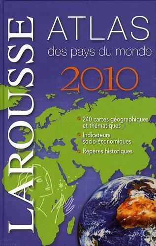 Atlas des pays du monde 2010 par Nadine Martrès