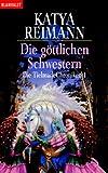 Die göttlichen Schwestern. Die Tielmark-Chroniken 01. bei Amazon kaufen