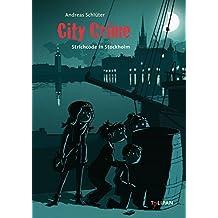 City Crime - Strichcode in Stockholm: Band 5