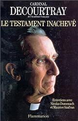 Le testament inachevé : Entretiens avec Nicolas Domenach et Maurice Szafran