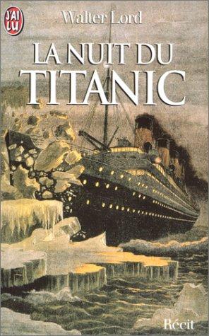 La Nuit du Titanic par Walter Lord