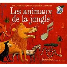 Les animaux de la jungle (1CD audio)