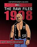 The Raw Files: 1998