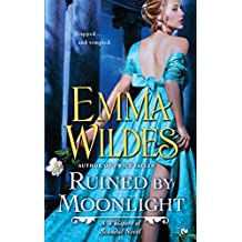 Ruined by Moonlight: A Whispers of Scandal Novel (Whispers of Scandal Novels)