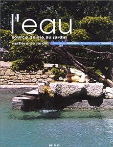 """Afficher """"L'Eau, source de vie au jardin"""""""