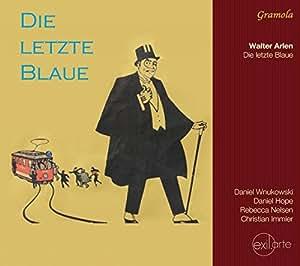 Arlen: Die Letzte Blaue [Daniel Wnukowski, Daniel Hope] [Gramola: 98996]