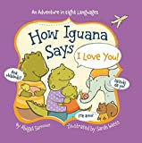 HOW IGUANA SAYS I LOVE YOU