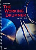 The working Drummer (+DVD +CD-ROM) : für Schlagzeug