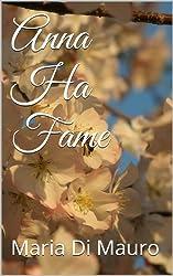 Anna ha fame (Italian Edition)