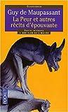 peur (La) : et autres récits d'épouvante | Maupassant, Guy de (1850-1893). Auteur