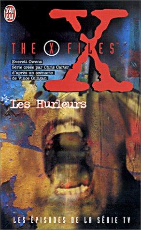 The X-files : Les Hurleurs