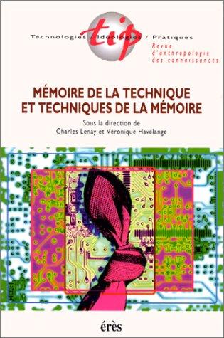 Mémoire de la technique et techniques de la mémoire