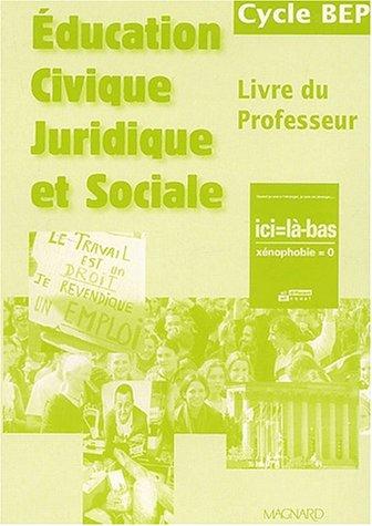 Education civique juridique et sociale, cycle BEP (Manuel du professeur)