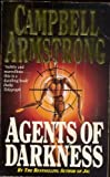 Agents of Darkness by Campbell Armstrong (1992-04-16) - Campbell Armstrong