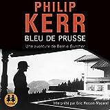 Bleu de Prusse - Une aventure de Bernie Gunther - Format Téléchargement Audio - 21,95 €