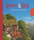 Kosmo & Klax. Jahreszeiten-Geschichten