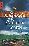 Der Austernmörder: Kriminalroman (Die-Sönke-Hansen-Reihe, Band 2) - Kari Köster-Lösche