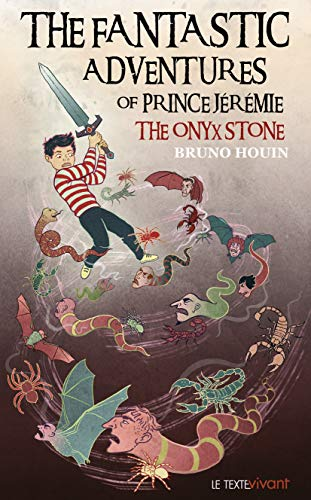 The Fantastic adventures of prince Jeremie: The Onyx Stone par Bruno Houin