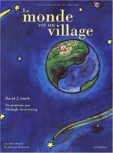 """Afficher """"Le monde est un village"""""""
